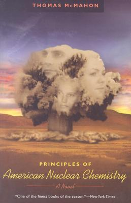 Principles of American Nuclear Chemistry - McMahon, Thomas
