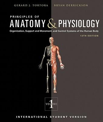Principles of Anatomy and Physiology - Tortora, Gerard J., and Derrickson, Bryan H.