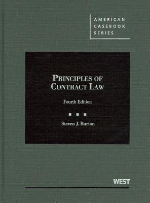 Principles of Contract Law - Burton, Steven