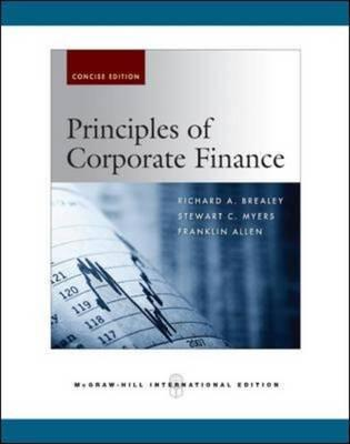 Principles of Corporate Finance: Mandatory Package - Brealey, Richard A., and Myers, Stewart C., and Allen, Franklin