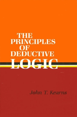 Principles of Deductive Logic - Kearns, John T