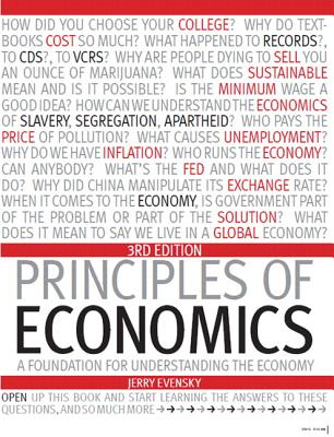 Principles of Economics with Student Access Card: A Foundation for Understanding the Economy - Evensky