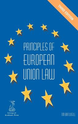 Principles of European Union Law - Birtwistle, Tim