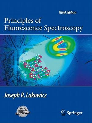Principles of Fluorescence Spectroscopy - Lakowicz, Joseph R
