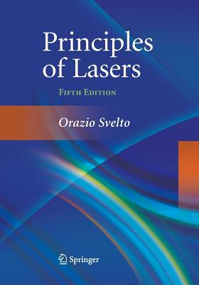 Principles of Lasers - Svelto, Orazio