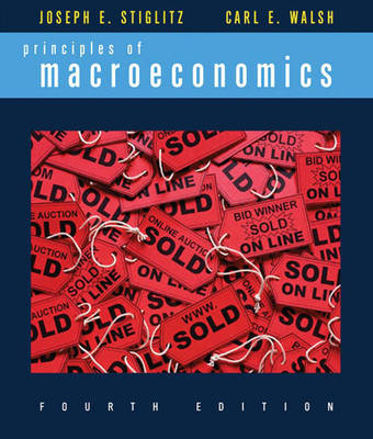 Principles of Macroeconomics - Stiglitz, Joseph E, and Walsh, Carl E