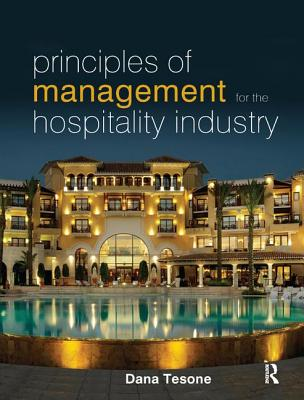 Principles of Management for the Hospitality Industry - Tesone, Dana V.