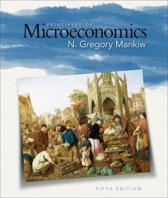 Principles of Microeconomics - Mankiw, N Gregory