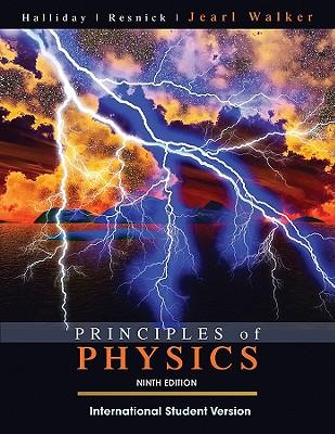 Principles of Physics - Halliday, David, and Resnick, Robert, and Walker, Jearl