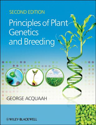 Principles of Plant Genetics and Breeding - Acquaah, George