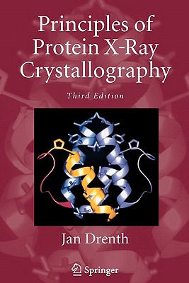 Principles of Protein X-Ray Crystallography - Drenth, Jan