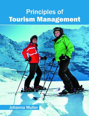 Principles of Tourism Management - Muller, Johanna (Editor)