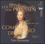 Prinz Louis Ferdinand von Preussen: Complete Piano Trios, Vol. 1