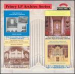 Priory LP Archive Series, Vol. 4 - Albert Hall (organ); Andrew Millington (organ); Christopher Bowers-Broadbent (organ); Philip Moore (organ)