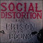 Prison Bound [Deluxe LP]