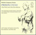 Prison Cycle: Music by Bush, Rawsthorne and McCabe