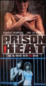 Prison Heat - Joel Silberg