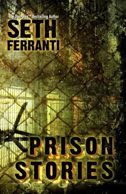 Prison Stories - Ferranti, Seth