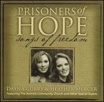 Prisoners of Hope: Songs of Freedom