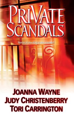 Private Scandals - Carrington, Tori, and Christenberry, Judy, and Wayne, Joanna