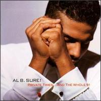 Private Times... and the Whole 9! - Al B. Sure!