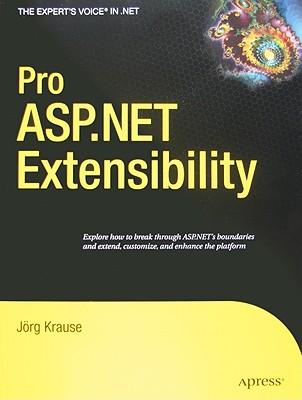 Pro ASP.NET Extensibility - Krause, Joerg