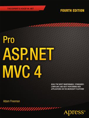 Pro ASP.NET MVC 4 - Freeman, Adam, and Sanderson, Steven
