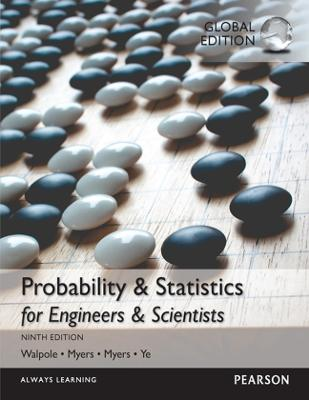 Probability & Statistics for Engineers & Scientists - Walpole, Ronald E., and Myers, Raymond H., and Myers, Sharon L.