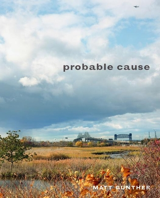 Probable Cause - Gunther, Matt, and Sharpe, Matthew (Introduction by)