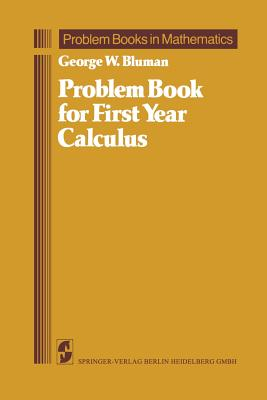 Problem book for first year calculus