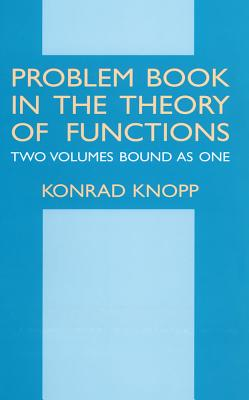 Problem Book in the Theory of Functions - Knopp, Konrad, and Mathematics