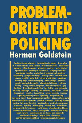 Problem-Oriented Policing - Goldstein, Herman