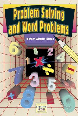 Problem Solving and Word Problems - Wingard-Nelson, Rebecca