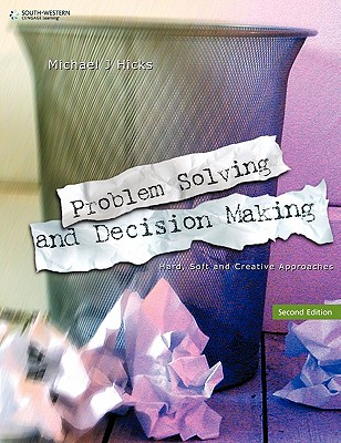 Problem Solving & Decision Making - Hicks, Michael J