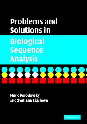Problems and Solutions in Biological Sequence Analysis - Borodovsky, Mark