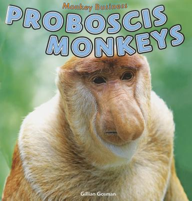 Proboscis Monkeys - Gosman, Gillian