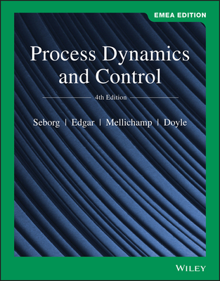 Process Dynamics and Control - Seborg, Dale E., and Edgar, Thomas F., and Mellichamp, Duncan A.