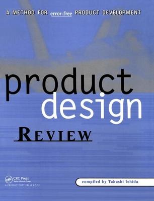 Product Design Review: A Methodology for Error-Free Product Development - Ichida, Takashi