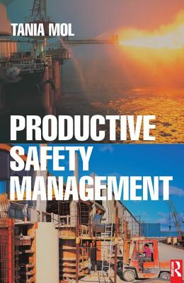 Productive Safety Management - Mol, Tania