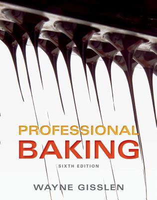 Professional Baking - Gisslen, Wayne