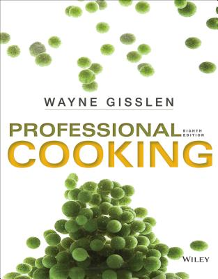 Professional Cooking - Gisslen, Wayne