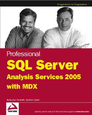 Professional SQL Server Analysis Services 2005 with MDX - Harinath, Sivakumar, and Quinn, Stephen R