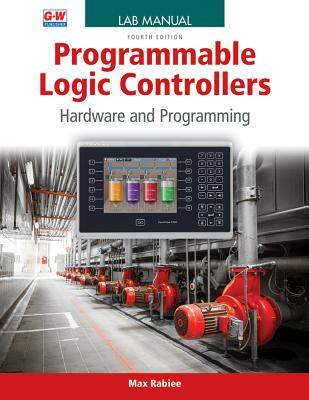 9781631269349: Programmable Logic Controllers: Hardware and