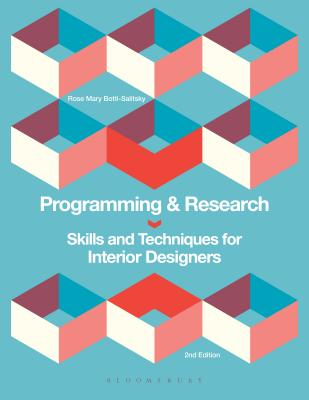 Programming and Research: Skills and Techniques for Interior Designers - Botti-Salitsky, Rose Mary
