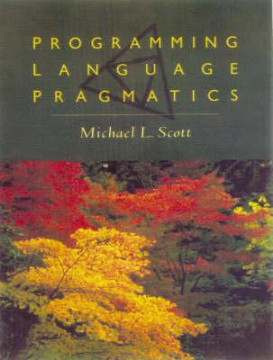 Programming Language Pragmatics Ise - Scott, Michael L