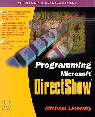 Programming Microsoft DirectShow - Linetsky, Michael