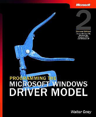 Programming the Microsoft Windows Driver Model - Oney, Walter
