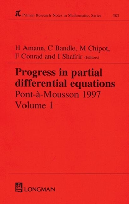 Progress in Partial Differential Equations: Pont-A-Mousson 1997 - Amann, Herbert