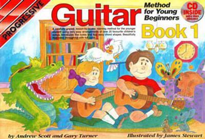 Progressive Guitar Method for Young Beginners: Bk. 1 - Scott, Andrew, and Turner, Gary