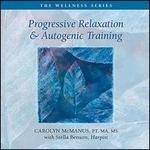 Progressive Relaxation & Autogenic Training